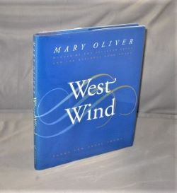 West Wind: Poems and Prose Poems. Poetry, Mary Oliver.