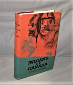 The Indians of Canada. Canadian Indians, Diamond Jenness.