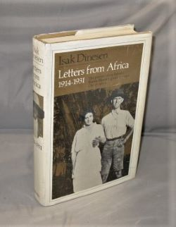 Letters from Africa, 1914-1931. Isak Dinesen.