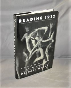 Reading 1922: A Return to the Scene of the Modern. Paris in the 1920s, Michael North.
