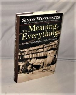 The Meaning of Everything. The Story of the Oxford English Dictionary. History of Language, Simon Winchester.