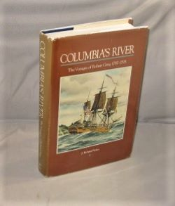 Columbia's River. The Voyages of Robert Gray, 1787-1793. Northwest History, J. Richard Nokes.