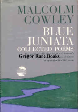 Blue Juniata--Collected Poems. Malcolm Cowley