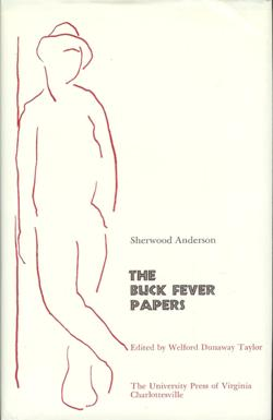The Buck Fever Papers. Edited by Welford Dunaway Taylor. Sherwood Anderson