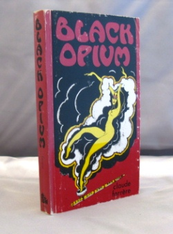 Black Opium. Drug Literature, Claude Farrere