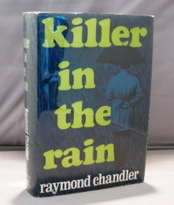 Killer in the Rain. Raymond Chandler