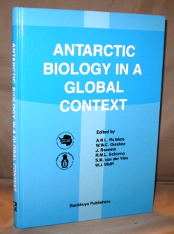 Antarctic Biology in a Global Context: Proceedings of the VIIIth SCAR International Biology...