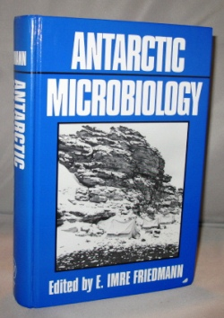 Antarctic Microbiology. Antarctic Ecology, Imre Friedmann