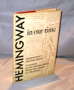 In Our Time: A Facsimile Edition. Ernest Hemingway