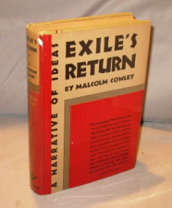 Exile's Return: A Narrative of Ideas. Paris in the 1920s, Malcolm Cowley