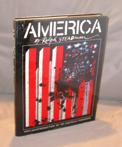 America. With an introduction by Dr. Hunter S. Thompson. Ralph Steadman