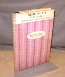 Nightwalker. Translated by Frederick Brown. 1920s Surrealist Novel, Louis Aragon