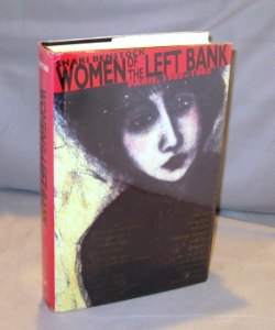 Women of the Left Bank: Paris, 1900-1940. Paris in the 1920s, Shari Benstock