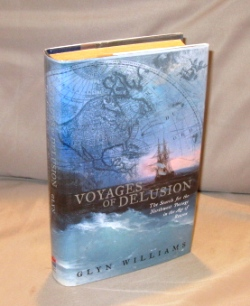 Voyages of Delusion: The Search for the Northwest Passage in the Age of Reason. Exploration, Glyn...