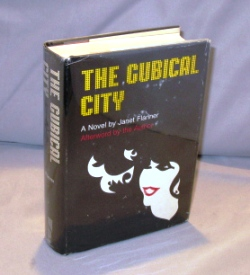 The Cubical City. A Novel. Janet Flanner