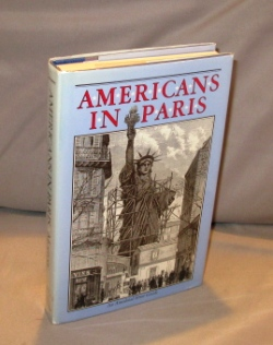 Americans in Paris: An Anecdotal Street Guide. Expatriate Paris, Brian Morton