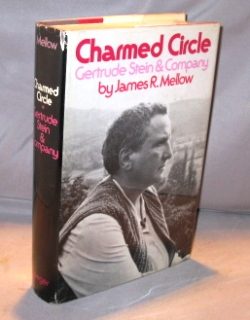 Charmed Circle: Gertrude Stein & Company. Expatriate Paris, James R. Mellow