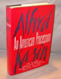 An American Procession: The Major American Writers from 1830-1930, The Crucial Century. American...