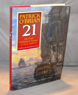 21: The Unfinished Twenty First Novel In The Aubrey/Maturin Series. Nautical Fiction, Patrick...