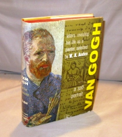 Van Gogh: A Self-Portrait. Letters Revealing His Life as a Painter. Selected by W.H. Auden. Art...