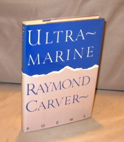 Ultramarine: Poems. Raymond Carver