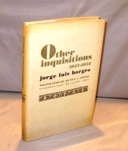 Other Inquisitions 1937-1952. Translated by Ruth L.C. Sims. Jorge Luis Borges