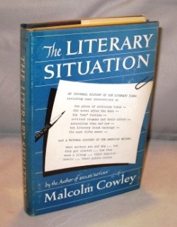 The Literary Situation. Literary Criticism, Malcolm Cowley