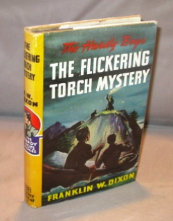 The Flickering Torch Mystery. Number 22 in the series. Hardy Boys, Franklin W. Dixon