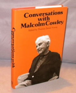 Conversations with Malcolm Cowley. Edited by Thomas Daniel Young. Malcolm Cowley