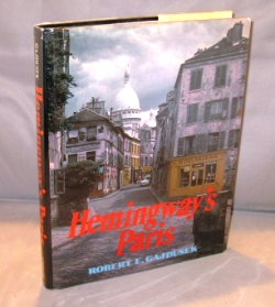 Hemingway's Paris. Expatriate Paris, Robert Gajdusek