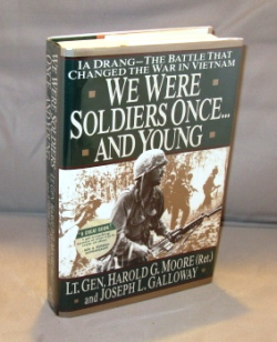 We Were Soldiers Once...and Young. Ia Drang--The Battle that Changed the War in Vietnam. Vietnam...