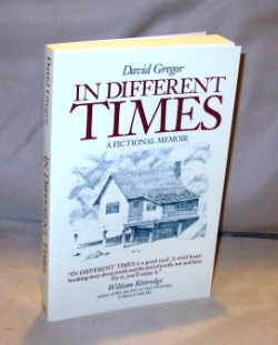 In Different Times: A Fictional Memoir. David Gregor