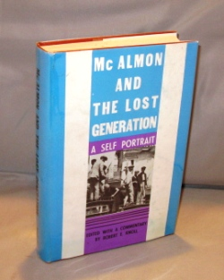 McAlmon and the Lost Generation: A Self Portrait. Edited with a Commentary by Robert Knoll