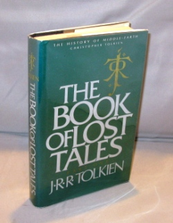 The Book of Lost of Lost Tales: Part One. J. R. R. Tolkien