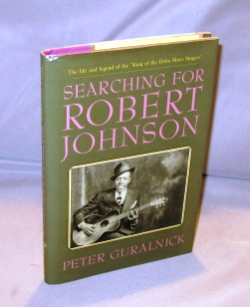 Searching For Robert Johnson. Blues Literature, Peter Guralnick