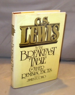 At The Breakfast Table and Other Reminiscences. Edited by James T. Como. C. S. Lewis