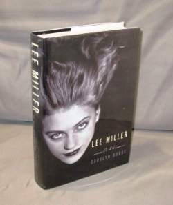 Lee Miller: A Life. Photography, Carolyn Burke