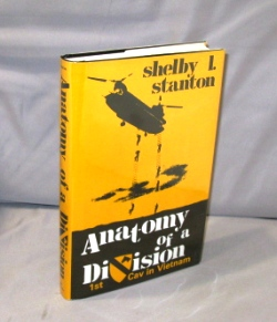 Anatomy of a Division: 1st Cav in Vietnam. Vietnam War Literature, Stanton. Shelby