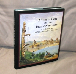 A Tour of Duty in the Pacific Northwest aboard the H.M.S Sparrowhawk, 1865-1868. Edited and...