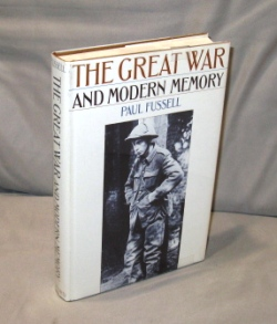 The Great War and Modern Memory. World War I., Paul Fussell