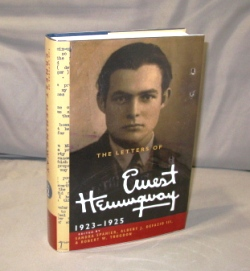 The Letters of Ernest Hemingway: 1923-1925. Edited by Sandra Spanier, Albert J. Defazio III &...