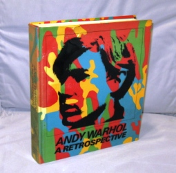 Andy Warhol: A Retrospective. Edited by Kynaston McShine with Essays by Kynaston McShine, Robert...