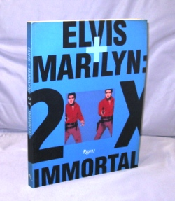 Elvis + Marilyn: 2 X Immortal. Art Monograph