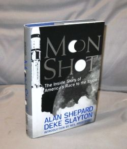 Moon Shot: The Inside Story of America's Race to the Moon. Astronaut Signature, Alan Shepard,...