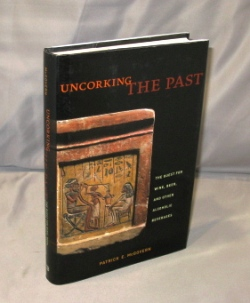 Uncorking the Past. The Quest for Wine, Beer, and other Alcoholic Beverages. Alcoholic...
