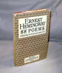 88 Poems. Edited by Nicholas Gerogiannisne. Ernest Hemingway