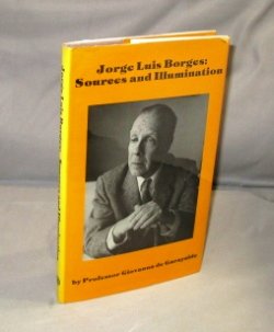 Jorge Luis Borges: Sources and Illumination. Jorge Luis Borges, Giovanna de Garayalde