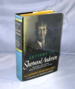 The Letters of Sherwood Anderson. Selected and Edited by Howard Mumford Jones. Sherwood Anderson