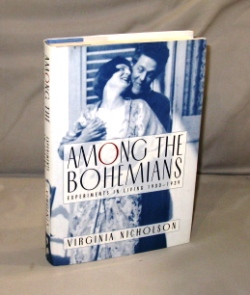 Among the Bohemians: Experiments in Living 1900-1939. British Bohemianism, Virginia Nicholson