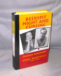 Beerspit Night and Cursing: The Correspondence of Charles Bukowski and Sheri Martinelli,...